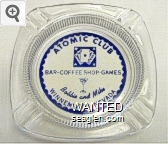 Atomic Club, Bar - Coffee Shop - Games, Bobbie and Mike, Winnemucca, Nevada - Blue on white imprint Glass Ashtray