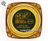 Bill & Effie's Truck Stop, Hiway 40, Verdi, Nevada - Yellow on blue imprint Glass Ashtray