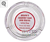 Bruno's Country Club and Motel, Coffee Shop, Phone 557-9937, Gerlach, Nevada - Red imprint Glass Ashtray