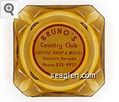 Bruno's Country Club, Coffee Shop & Motel, Gerlach, Nevada, Phone 575-9937 - Red on white imprint Glass Ashtray
