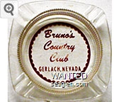 Bruno's Country Club, Gerlach, Nevada - Red imprint Glass Ashtray