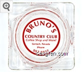 Bruno's Country Club, Coffee Shop and Motel, Gerlach, Nevada, Phone 557-9937 - Red imprint Glass Ashtray