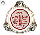 Swiped From The Bottle House, 827 South 5th, Las Vegas Nevada, ''Your Friendly Liquor Store'' - Red on white imprint Glass Ashtray