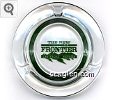 The New Frontier, Las Vegas - Nevada - Green imprint Glass Ashtray