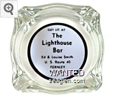 Get Lit At The Lighthouse Bar, Ed & Louise Smith, U. S. Route 40, Fernley, Nevada - Black on white imprint Glass Ashtray