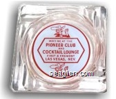 Meet me at the Pioneer Club and Cocktail Lounge, First and Fremont Sts., Las Vegas, Nev. - Red on white imprint Glass Ashtray