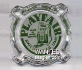 Playfair, Home of more jackpots, State Line Village, Idaho - Green on white imprint Glass Ashtray