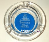 Tropicana Hotel and Country Club, Las Vegas - White on blue imprint Glass Ashtray