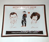 Arthur Walsh Show Featuring Jeannie Sterling, Tropicana - Las Vegas - Orange, black and white imprint Glass Ashtray